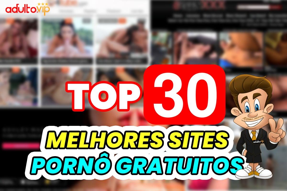 30 melhores sites pornô gratuitos da atualidade