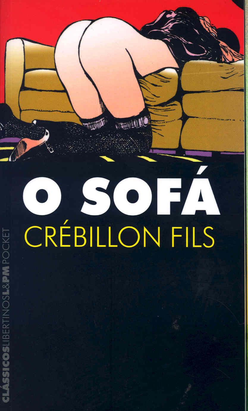 O SOFÁ - Crébillon Fils - L&PM Pocket - A maior coleção de livros de bolso do Brasil