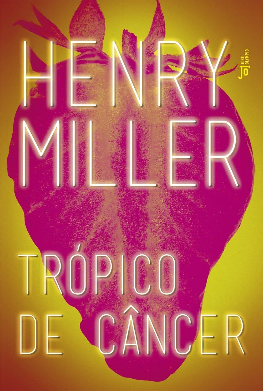Trópico de Câncer: Henry Miller: 9788503013277: Amazon.com: Books