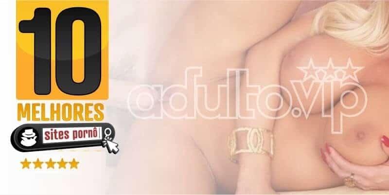 melhores sites porno site adulto.vip